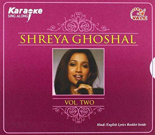 Karaoke Sing Along - Shreya Ghoshal Vol 2 (Hindi Film Songs Karaoke / Includes Hindi & English Lyrics Booklet) (Hindi Karaoke Cd)
