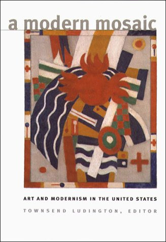A Modern Mosaic: Art and Modernism in the United States