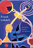 Frank Lobdell: The Art of Making and Meaning