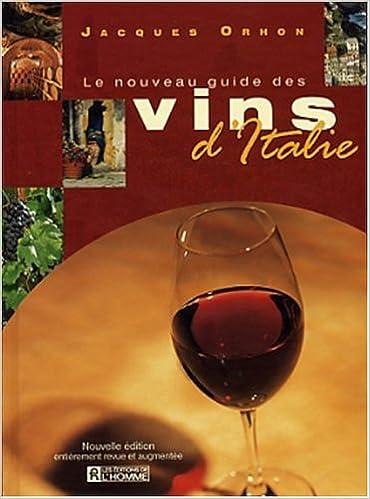 Réserver des téléchargements audio Le Nouveau guide des vins d Italie 276191743X PDF