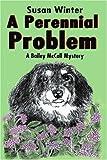 A Perennial Problem, Susan Winter, 0595146864