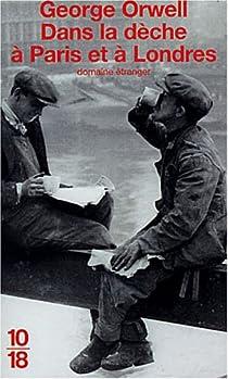 Dans la dèche à Paris et à Londres par Orwell