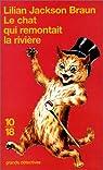 Le Chat qui remontait la rivière par Lilian Jackson Braun