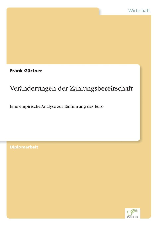 Veränderungen der Zahlungsbereitschaft: Eine empirische Analyse zur Einführung des Euro (German Edition) PDF