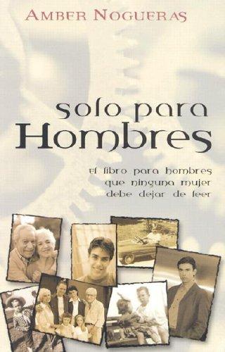 Solo para hombres (Spanish Edition) pdf epub