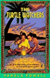 The Turtle Watchers, Pamela Powell, 0140370773