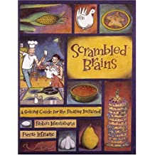 Scrambled Brains: Cooking Guide for the Reality Impaired by Robin Konstabaris (1999-03-12)