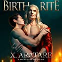Birth Rite Audiobook by X. Aratare Narrated by Chris Patton