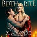Birth Rite Hörbuch von X. Aratare Gesprochen von: Chris Patton