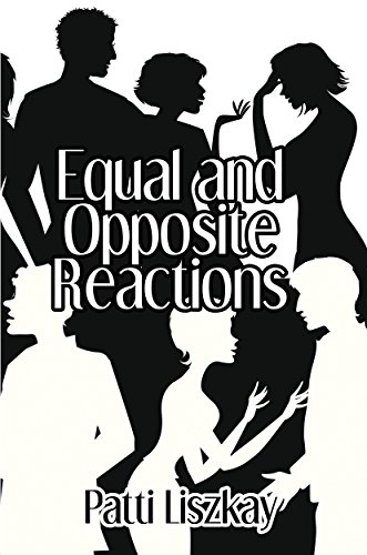 Equal And Opposite Reactions by Patti Liszkay ebook deal
