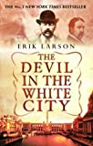 img - for The Devil In The White City by Erik Larson (2004-04-01) book / textbook / text book