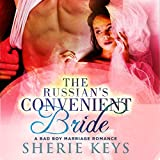 The Russian's Convenient Bride: A Bad Boy BWWM Romance