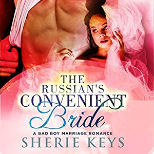 The Russian's Convenient Bride Audiobook