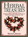 Herbal Treasures: Inspiring Month-by-month Projects for Gardening, Cooking and Crafts