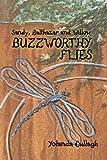 Sandy, Balthazar, and Willow Buzzworthy Flies, Yolanda Cullagh, 1478180242
