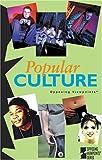 Popular Culture, John Woodward, 0737731052