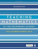 Teaching Mathematics in the Secondary School (Developing as a Reflective Secondary Teacher)
