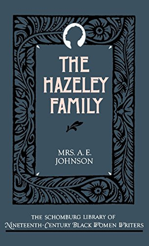 Search : The Hazeley Family (The Schomburg Library of Nineteenth-Century Black Women Writers)