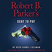 Robert B. Parker's Debt to Pay: Jesse Stone, Book 15 | Reed Farrel Coleman