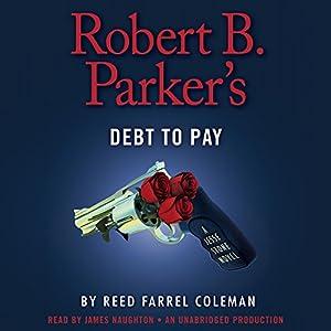 Robert B. Parker's Debt to Pay Audiobook