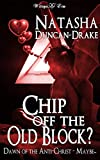 Chip Off the Old Block?: Dawn of the Anti-Christ - Maybe...
