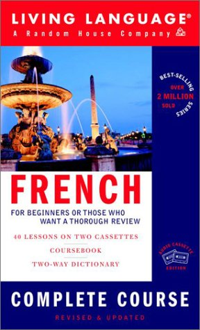 French Complete Course: Basic-Intermediate (LL(R) Complete Basic Courses) (French Complete Course)