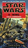 Star Wars: Solo Command (Star Wars: X-Wing)