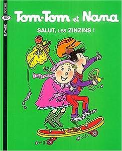 """Afficher """"Tom-Tom et Nana n° 18 Salut, les zinzins !"""""""