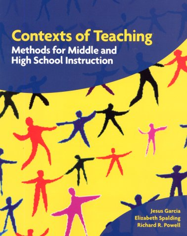 Contexts of Teaching: Methods for Middle and High School...