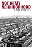 Not in My Neighborhood, Antero Pietila, 1566638437