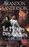 Fils des brumes, Tome 3 : Le héros des siècles  par Sanderson