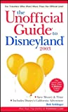 The Unofficial Guide to Disneyland 2003, Bob Sehlinger, 0764566059