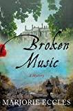 Broken Music, Marjorie Eccles, 0312591454