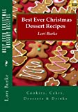 Best Ever Christmas Dessert Recipes, Lori Burke, 1481019392