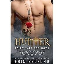 Hunter (Fairy Tale Bad Boys Book 1)