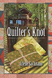 Quilter's Knot (A Harriet Truman/Loose Threads Mystery Book 2)