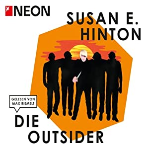 Die Outsider (NEON Edition) Hörbuch