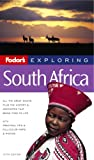 South Africa, Fodor's Travel Publications, Inc. Staff, 140001624X