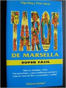 EL TAROT DE MARSELLA SUPER FÁCIL: Amazon.es: Olga y STONE ...