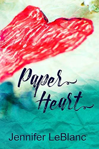 Paper Heart by [LeBlanc, Jennifer]