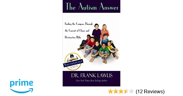 Autism At Center Of New Prime Time Tv >> The Autism Answer Dr Frank Lawlis 9781501057434 Amazon Com Books