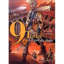 NEUF TÊTES T03 : L'ESPRIT DES ÉTOILES