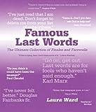 Famous Last Words, Laura Ward and Robert Allen, 1856487083
