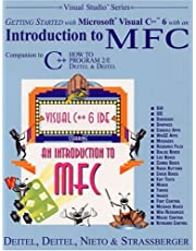 Getting Started With Microsoft Visual C++ 6 With an Introduction to Mfc: Companion to C++, How to Program 2/E