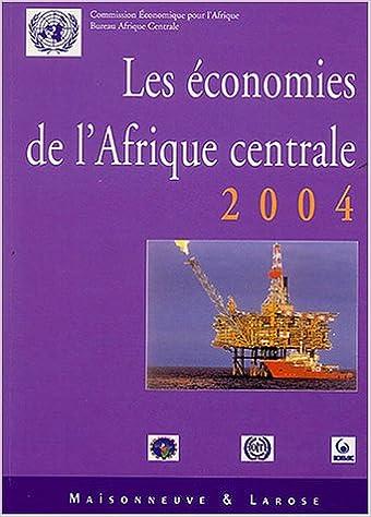 Télécharger en ligne Les Économies d'Afrique Centrale 2004 pdf, epub
