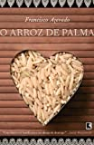 """O Arroz de Palma (Portuguese Edition)"""