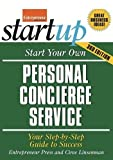 entrepreneur press - Start Your Own Personal Concierge Service: Your Step-By-Step Guide to Success (StartUp Series)