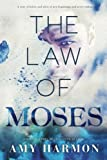 download ebook the law of moses by amy harmon (2014-11-18) pdf epub
