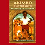 Akimbo and the Lions | Alexander McCall Smith