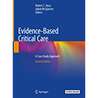 Evidence-Based Critical Care: A Case Study Approach (English Edition)